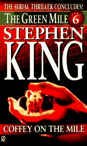 Stephen King Coffey On The Mile Green Mile Book 6 Coffey On The Mile