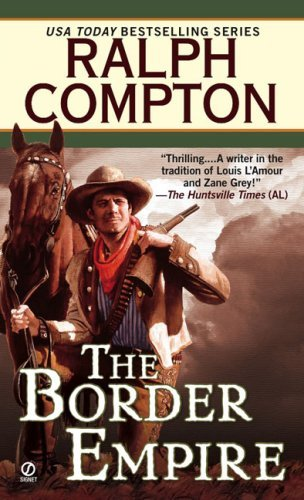 Ralph Compton The Border Empire