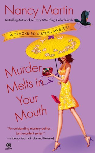 Nancy Martin Murder Melts In Your Mouth