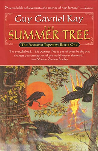 Guy Gavriel Kay Summer Tree The Book One Of The Fionavar Tapestry