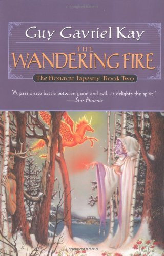 guy-gavriel-kay-wandering-fire-the