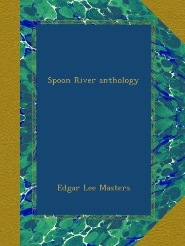 masters-edgar-lee-hollander-john-int-primeau-spoon-river-anthology-100-anv