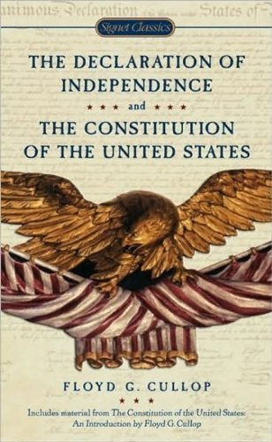 Floyd G. Cullop The Declaration Of Independence And The Constituti