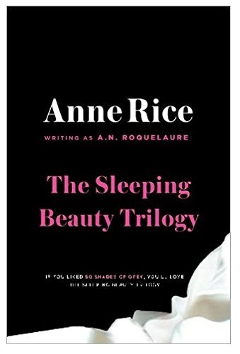 A. N. Roquelaure Sleeping Beauty Novels The The Claiming Of Sleeping Beauty Beauty's Punishme