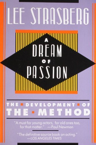 Lee Strasberg A Dream Of Passion The Development Of The Method