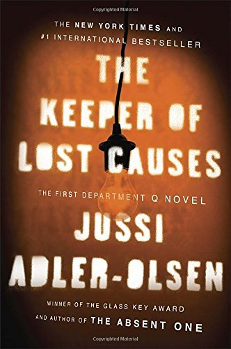 Jussi Adler Olsen The Keeper Of Lost Causes The First Department Q Novel