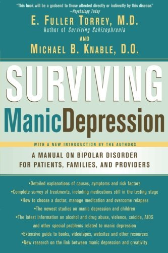 E. Torrey Surviving Manic Depression A Manual On Bipolar Disorder For Patients Famili