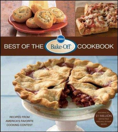 Lois Tlusty Pillsbury Best Of The Bake Off Cookbook Recipes From America's Favorite Cooking Contest 0002 Edition;