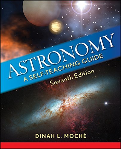 Dinah L. Moche Astronomy A Self Teaching Guide 0007 Edition;