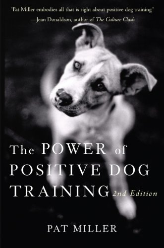 Pat Miller The Power Of Positive Dog Training 0002 Edition;