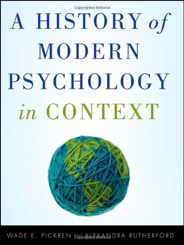 Wade Pickren A History Of Modern Psychology In Context