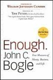John C. Bogle Enough. True Measures Of Money Business And Life
