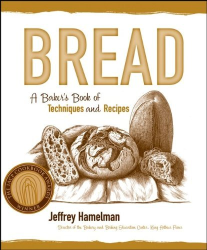 Jeffrey Hamelman Bread A Baker's Book Of Techniques And Recipes