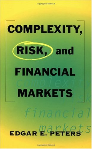Edgar E. Peters Complexity Risk And Financial Markets