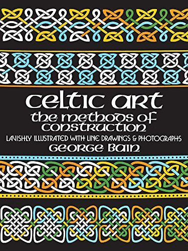 George Bain Celtic Art The Methods Of Construction