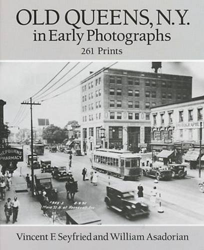 Vincent F. Seyfried Old Queens N.Y. In Early Photographs 261 Prints