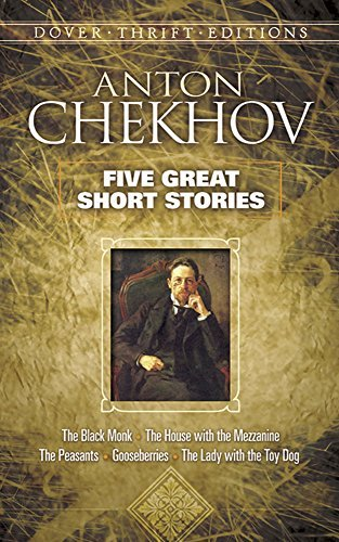 Anton Chekhov Five Great Short Stories Revised