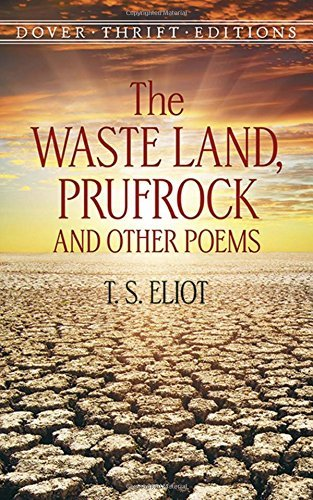 T. S. Eliot Waste Land Prufrock And Other Poems
