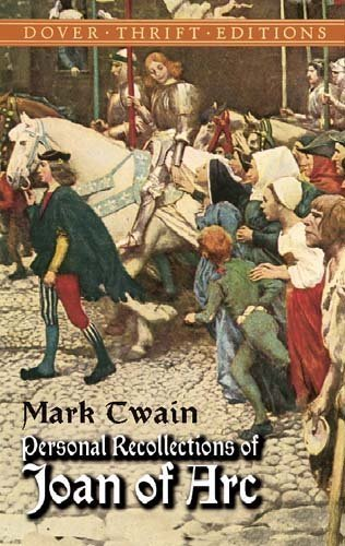 Mark Twain Personal Recollections Of Joan Of Arc