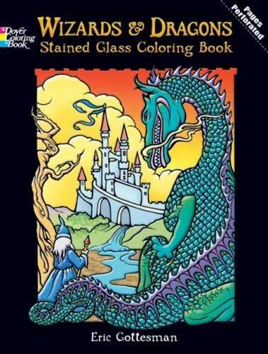 Eric Gottesman Wizards And Dragons Stained Glass Coloring Book