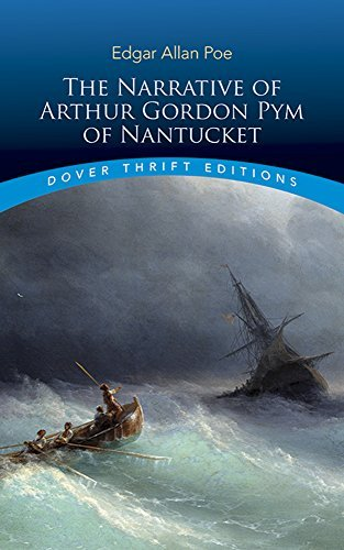 Edgar Allan Poe The Narrative Of Arthur Gordon Pym Of Nantucket