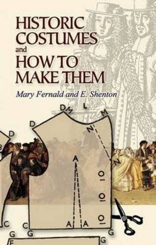 Mary Fernald Historic Costumes And How To Make Them