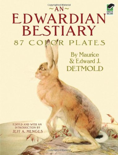 Maurice Detmold An Edwardian Bestiary 87 Color Plates Green