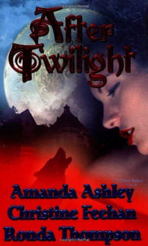 Amanda Ashley Christine Feehan Ronda Thompson After Twilight