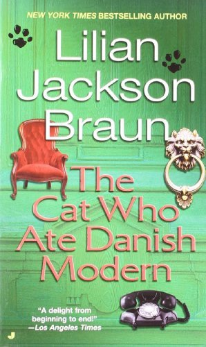 Lilian Jackson Braun The Cat Who Ate Danish Modern