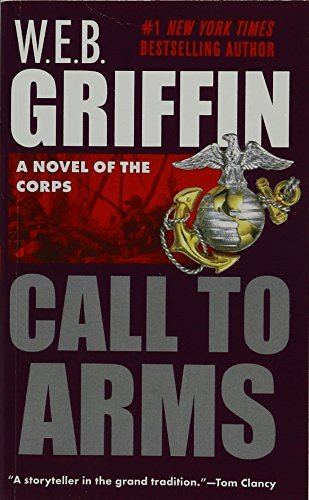 W. E. B. Griffin Call To Arms