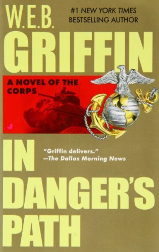 W. E. B. Griffin In Danger's Path