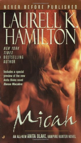 Laurell K. Hamilton Micah An Anita Blake Vampire Hunter Novel
