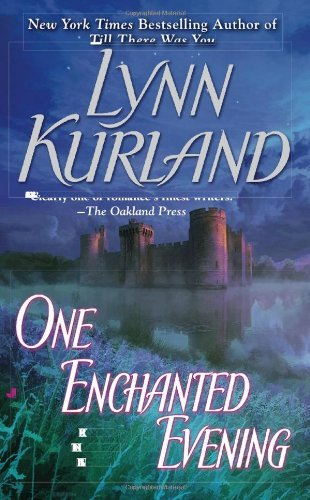 Lynn Kurland One Enchanted Evening