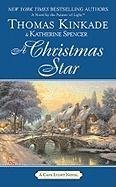 Thomas Kinkade A Christmas Star A Cape Light Novel