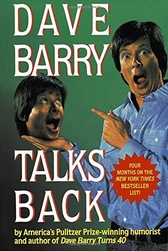 Dave Barry Dave Barry Talks Back