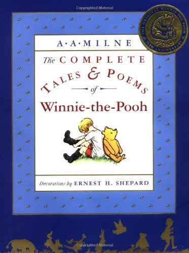 A. A. Milne The Complete Tales And Poems Of Winnie The Pooh Wt Revised