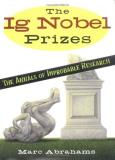 Marc Abrahams Ig Nobel Prizes Annals Of Improbable Research