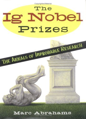 marc-abrahams-ig-nobel-prizes-annals-of-improbable-research