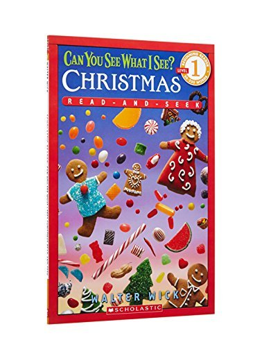 Walter Wick Scholastic Reader Level 1 Can You See What I See? Christmas Read And Seek