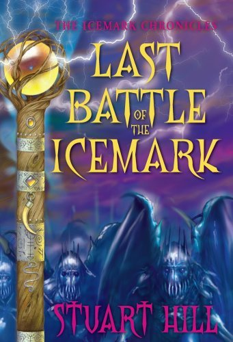 Stuart Hill Last Battle Of The Icemark