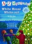 Ron Roy A To Z Mysteries; White House White Out (a To Z My