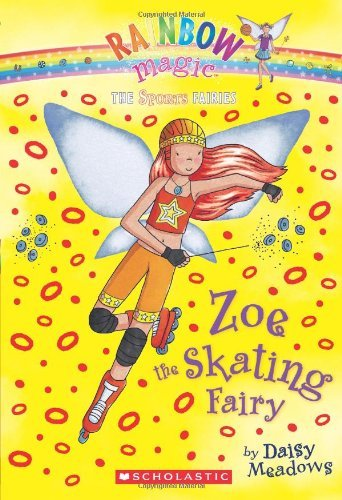 Daisy Meadows Sports Fairies #3 Zoe The Skating Fairy A Rainbow Magic Book