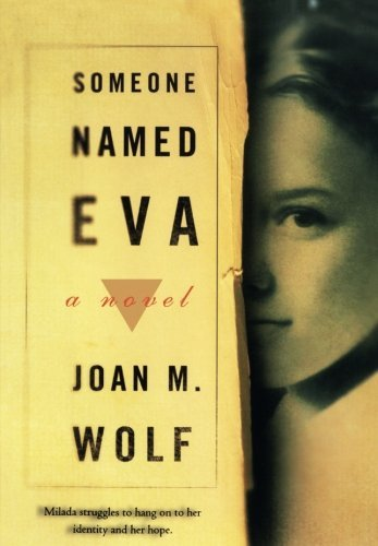 Joan M. Wolf Someone Named Eva