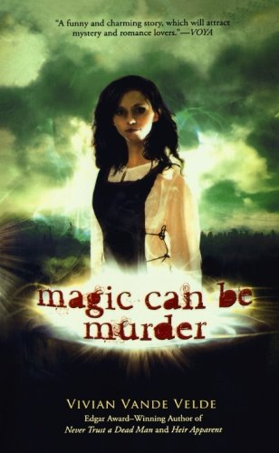 Vivian Vande Velde Magic Can Be Murder