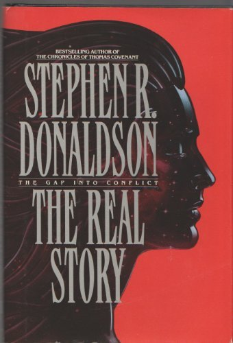 Stephen R. Donaldson The Gap Into Conflict The Real Story