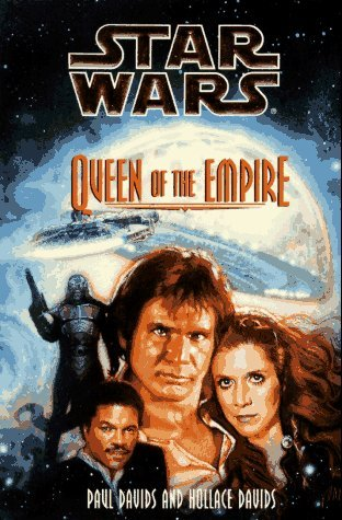 Paul Davids Hollace Davids Queen Of The Empire (star Wars)