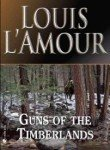 Louis L'amour Guns Of The Timberlands Revised