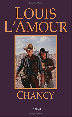Louis L'amour Chancy Revised