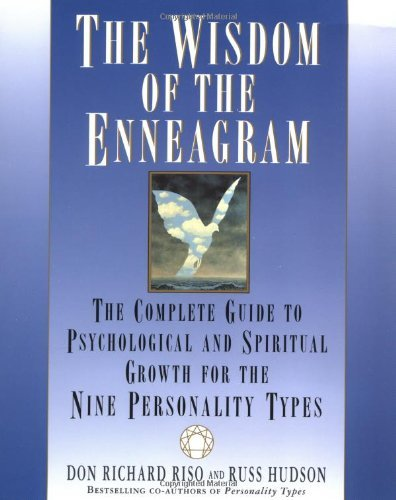 Don Richard Riso Wisdom Of The Enneagram The The Complete Guide To Psychological And Spiritual