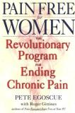 Pete Egoscue Pain Free For Women The Revolutionary Program For Ending Chronic Pain